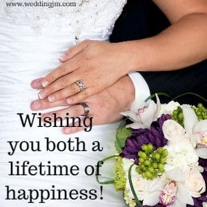 Wishing you both a lifetime of happiness!