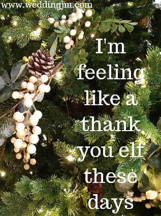I'm feeling like a thank you elf these days