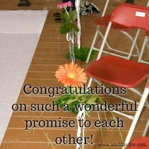 Congratulations on such a wonderful promise to each other!